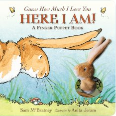 Guess How Much I Love You: Here I Am A Finger Puppet Book