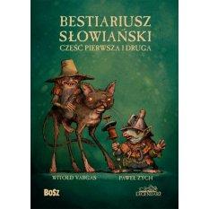 Bestiariusz słowiański. Część pierwsza i druga