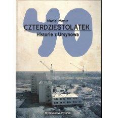 Czterdziestolatek. Historie z Ursynowa