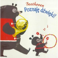 Poznaję dźwięki. Beethoven