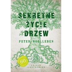 Sekretne życie drzew - edycja ilustrowana